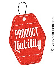 Product liability label or price tag - Product liability red...