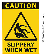 Caution Slippery When Wet Text Sign, Black Yellow Isolated Floor Surface Area Danger Warning Triangle Safety Icon Signage, Large Detailed Sticker Label Macro Closeup