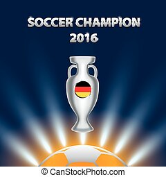 Soccer Champion 2016 with trophy and Germany flag..