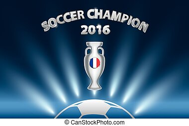 Soccer Champion 2016 with trophy and France flag.