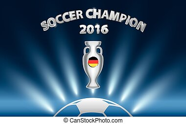 Soccer Champion 2016 with trophy and Germany flag.