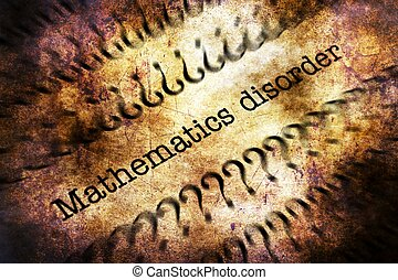 Mathematic disorder grunge concept