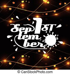 background lettering the first of September