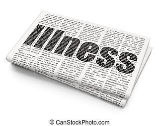 Healthcare concept: Illness on Newspaper background