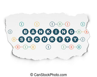 Protection concept: Banking Security on Torn Paper background