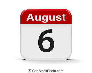6th August - Calendar web button - The Sixth of August,...