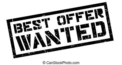 Best Offer Wanted rubber stamp on white. Print, impress,...