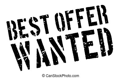 Best Offer Wanted rubber stamp on white Print, impress,...