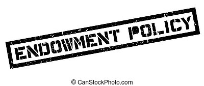 Endowment Policy rubber stamp on white Print, impress,...