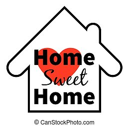 Home sweet home. Red heart. Design for greeting cards, prints and web projects
