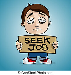 Unemployment - A man with placard for seek job