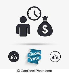 Bank loans sign icon Get money fast symbol Borrow money Flat...