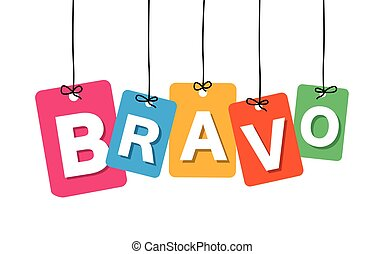 Vector colorful hanging cardboard. Tags - bravo on white...