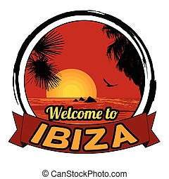 Welcome to Ibiza sign - Welcome to Ibiza concept in vintage...