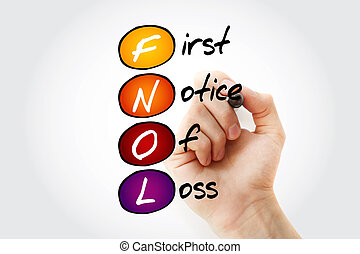 FNOL - First Notice Of Loss - Hand writing FNOL - First...