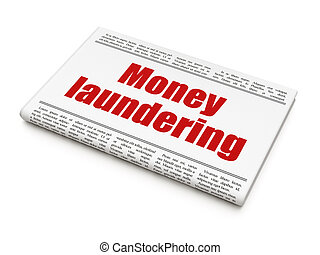Banking concept: newspaper headline Money Laundering on...
