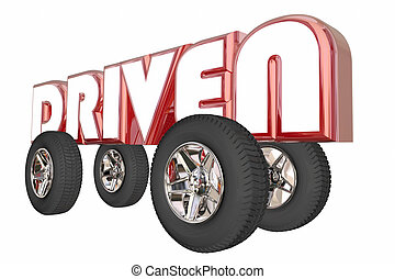 Driven Word Car Truck Transportation Wheels 3d Illustration