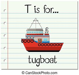 Flashcard letter T is for tugboat illustration