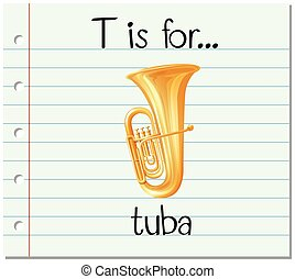 Flashcard letter T is for tuba illustration
