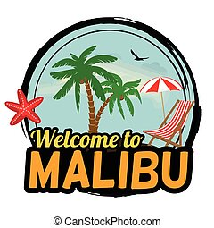 Welcome to Malibu sign - Welcome to Malibu concept in...