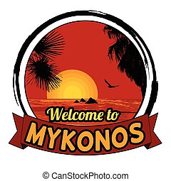 Welcome to Mykonos sign - Welcome to Mykonos concept in...