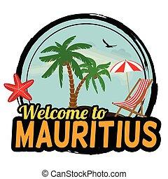 Welcome to Mauritius sign - Welcome to Mauritius concept in...