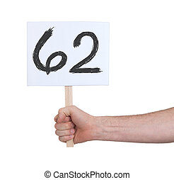 Sign with a number, 62 - Sign with a number, isolated on...