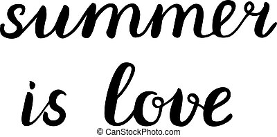 Summer is love lettering. Brush hand lettering. Great for...