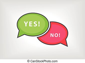 Yes versus no vector illustration as speech bubbles