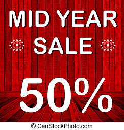 Mid year sale 50 text on red wood background