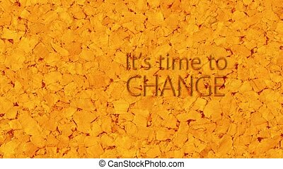 it is time to change - Orange animated, conceptual...