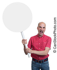 Protesting angry man with placard. Isolated on white...