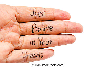 Just belive in your dreams word. - Just belive in your...