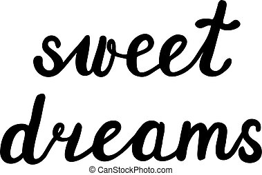 Sweet dreams. Brush hand lettering. Great for pillow cases,...