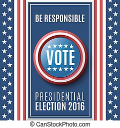 American Presidential Election 2016 - American Presidential...