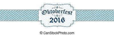 Oktoberfest banner with text Oktoberfest 2016 - blue and...