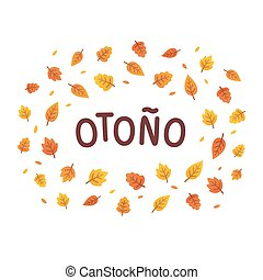 Autumn leaves text frame - Otono, Autumn in Spanish, text...