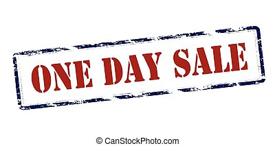 One day sale - Rubber stamp with text one day sale inside,...