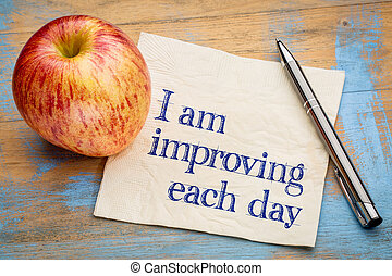 I am improving each day - self development concept or...