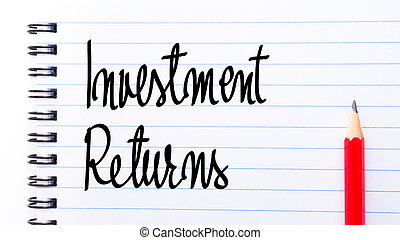 Investment Returns written on notebook page with red pencil...
