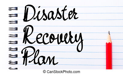 DRP Disaster Recovery Plan written on notebook page with red...