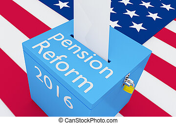 Pension Reform 2016 concept - 3D illustration of Pension...