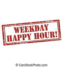 Weekday Happy Hour - Grunge rubber stamp with text Weekday...