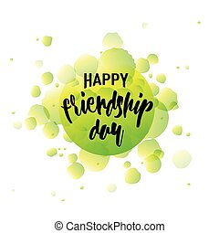 Vector illustration of Happy Friendship day typography design isolated on white background with rough dots. Used as greeting cards, felicitation posters, congratulation print, t-shirt for your friends