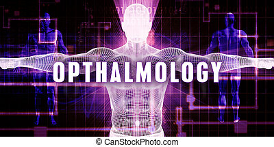 Opthalmology as a Digital Technology Medical Concept Art