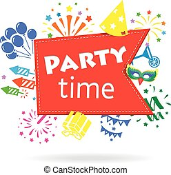 Party time sign Holiday celebration emblem - Party time...