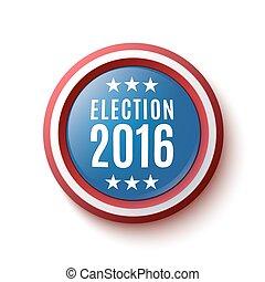 Presidential Election 2016 button. - Presidential Election...