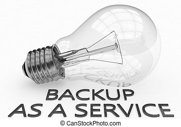 Backup as a Service - lightbulb on white background with...