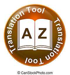 Translation Tool Foreign Language - Translation Tool...