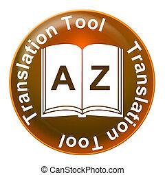 Translation Tool Foreign Language - Translation Tool...